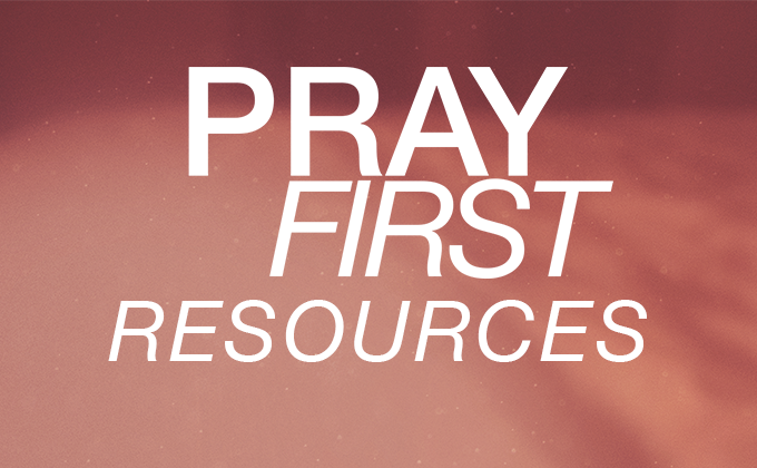 https://www.cornwallchurch.com/wp-content/uploads/2018/02/Pray-First-Resources.pdf