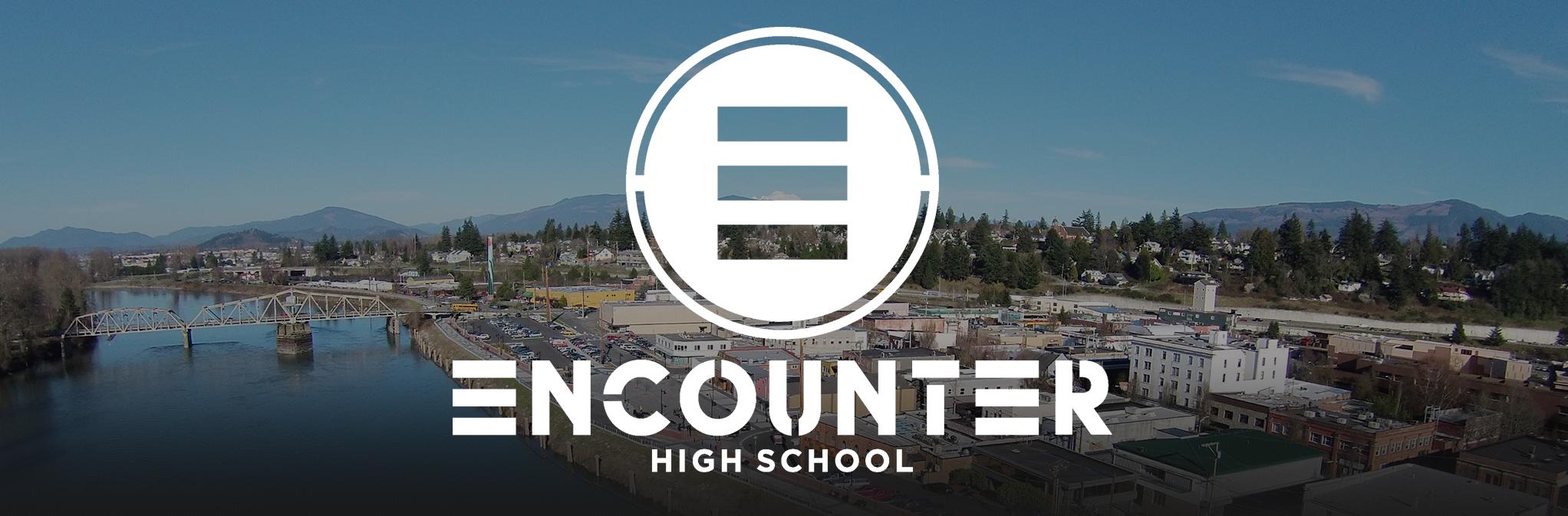 Encounter – High School